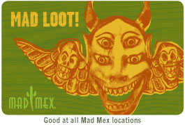 Mad Mex - Mad Loot Gift Card